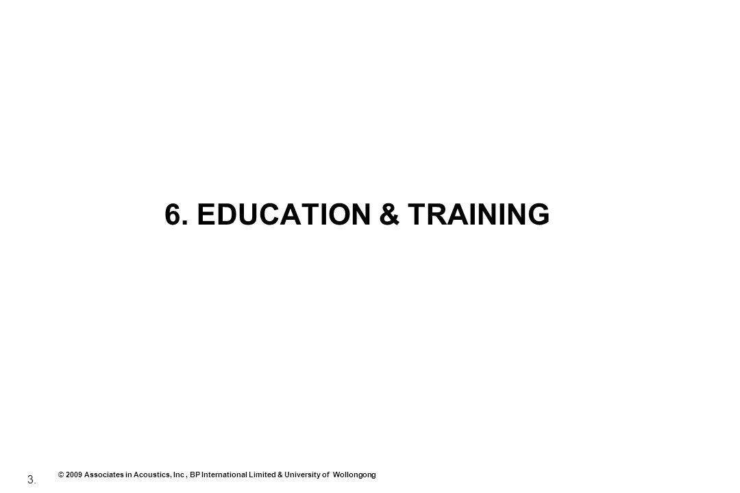 6. EDUCATION & TRAINING