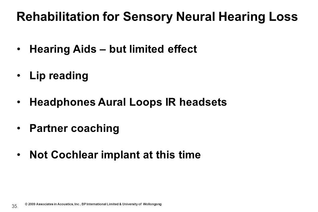 Rehabilitation for Sensory Neural Hearing Loss