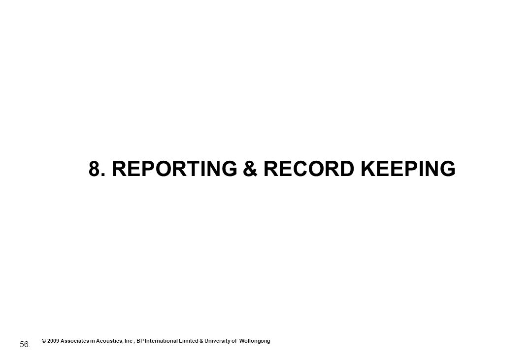 8. REPORTING & RECORD KEEPING