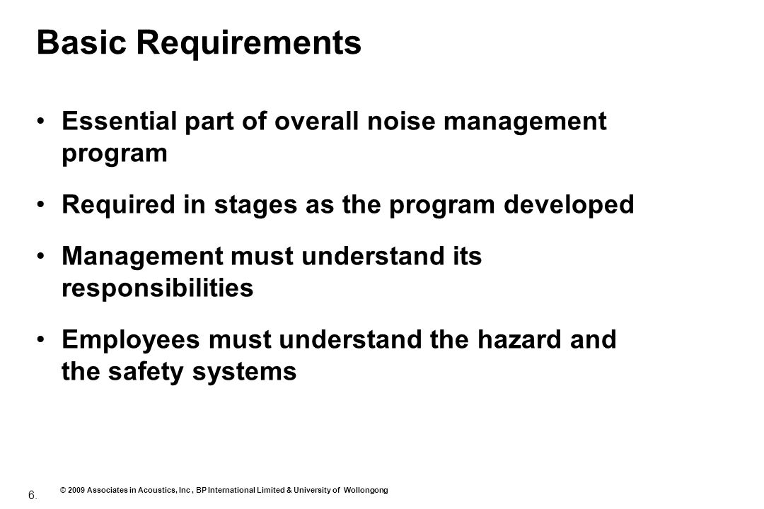 Basic Requirements Essential part of overall noise management program