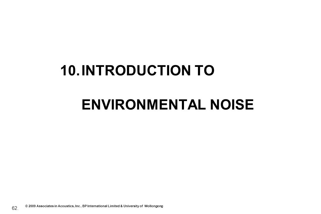 INTRODUCTION TO ENVIRONMENTAL NOISE