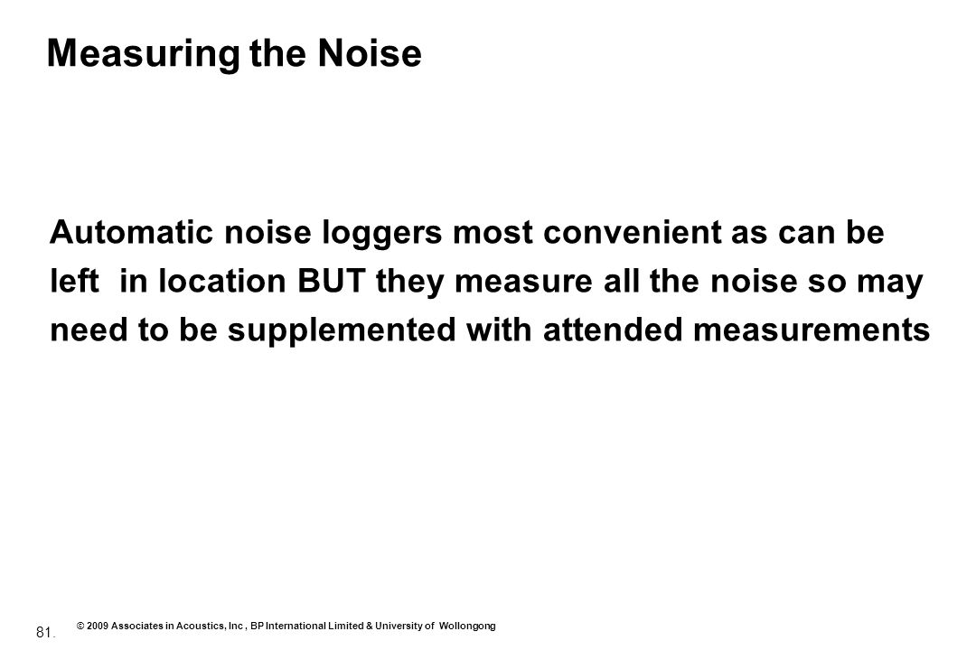 Measuring the Noise Automatic noise loggers most convenient as can be