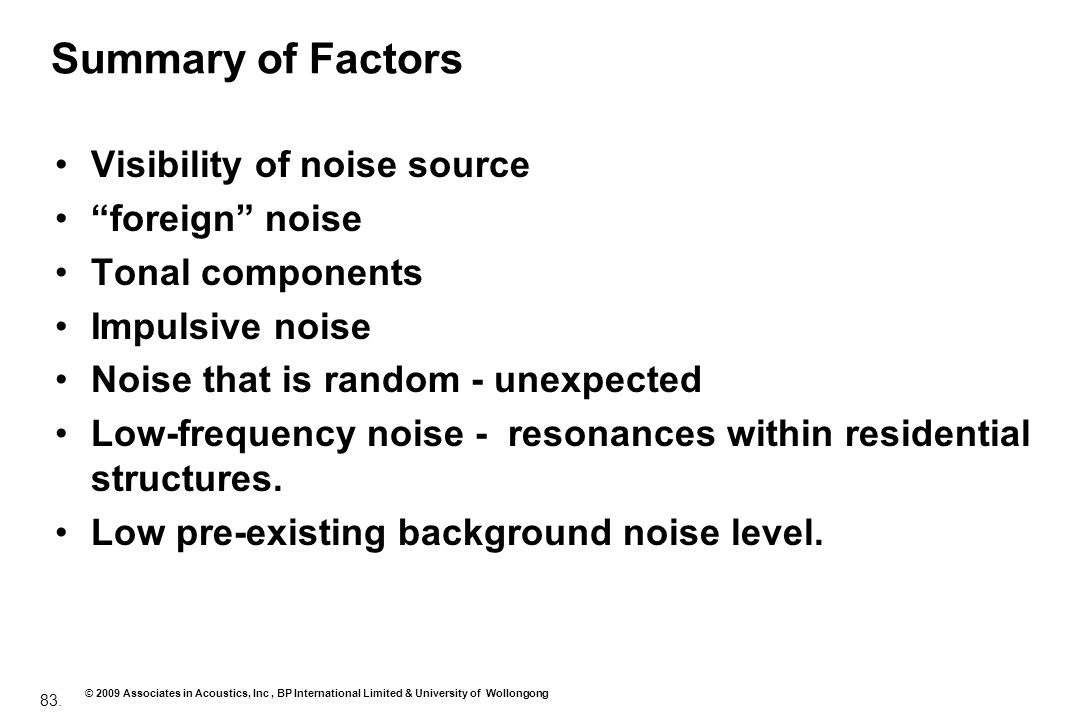 Summary of Factors Visibility of noise source foreign noise