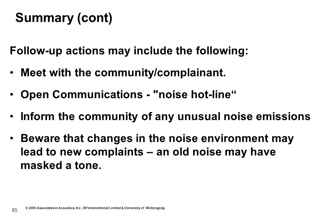 Summary (cont) Follow-up actions may include the following: