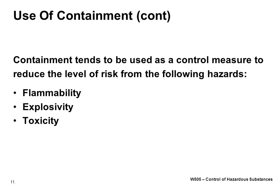 Use Of Containment (cont)
