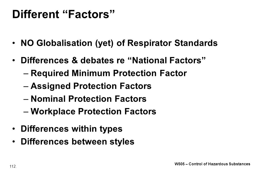 Different Factors NO Globalisation (yet) of Respirator Standards