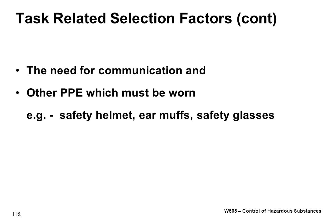 Task Related Selection Factors (cont)