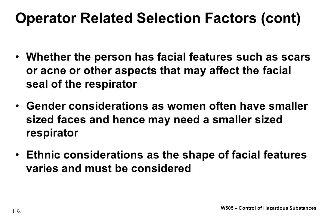 Operator Related Selection Factors (cont)