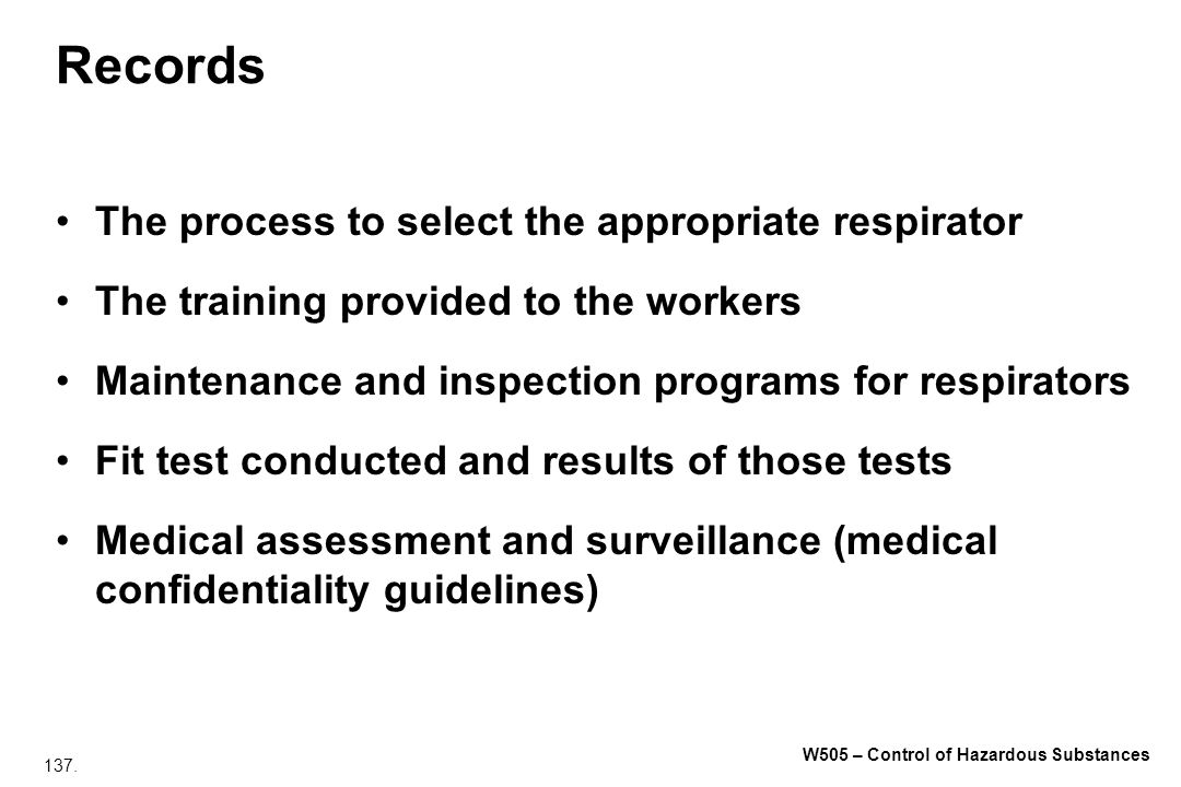 Records The process to select the appropriate respirator