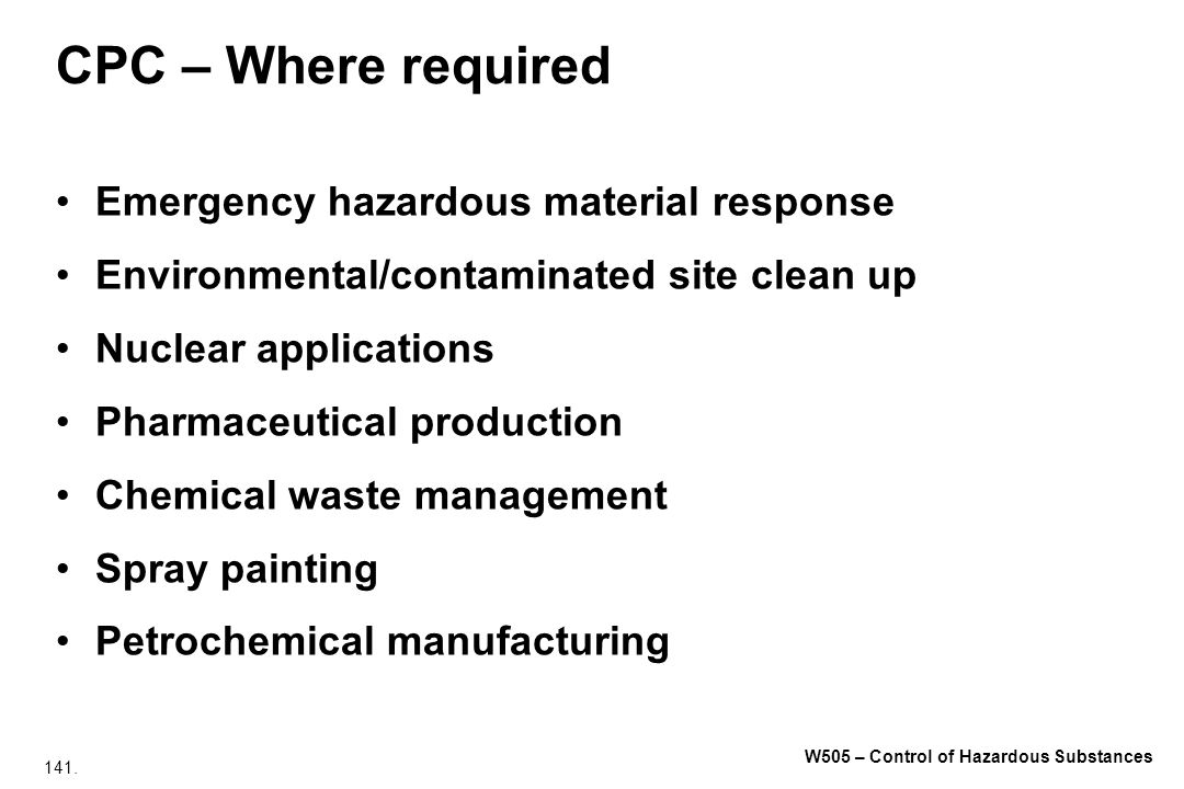 CPC – Where required Emergency hazardous material response