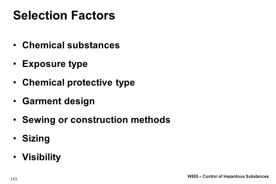Selection Factors Chemical substances Exposure type