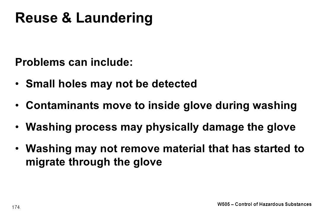 Reuse & Laundering Problems can include:
