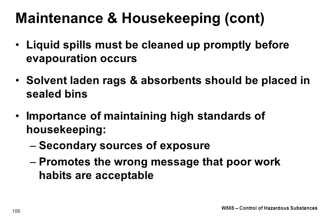 Maintenance & Housekeeping (cont)
