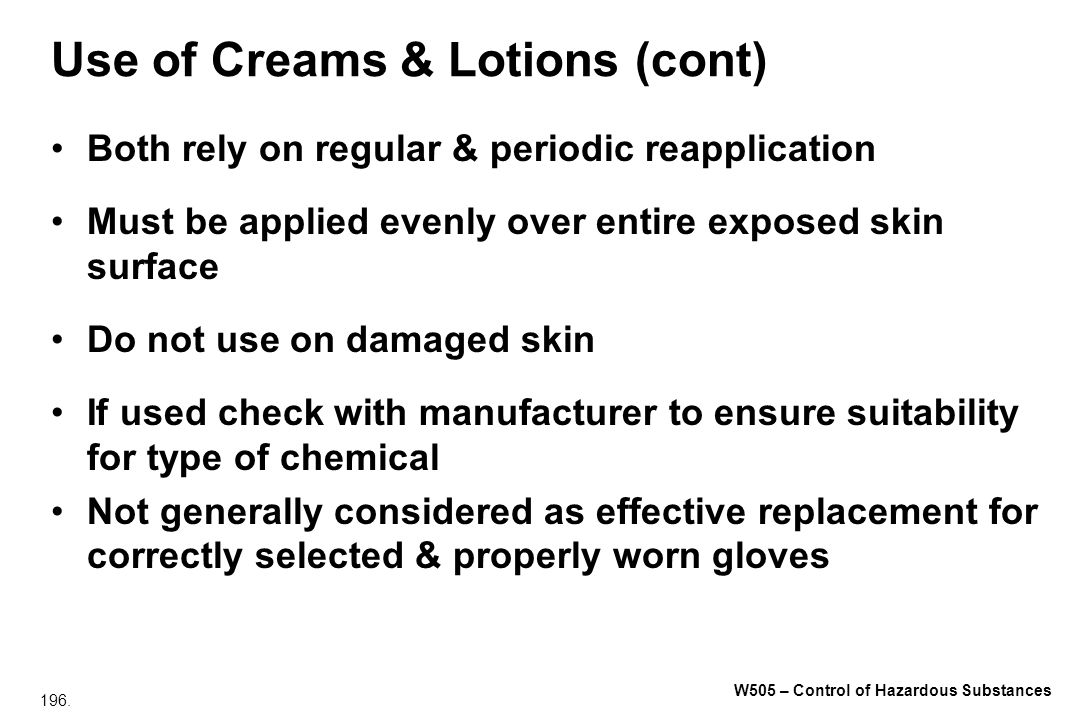 Use of Creams & Lotions (cont)