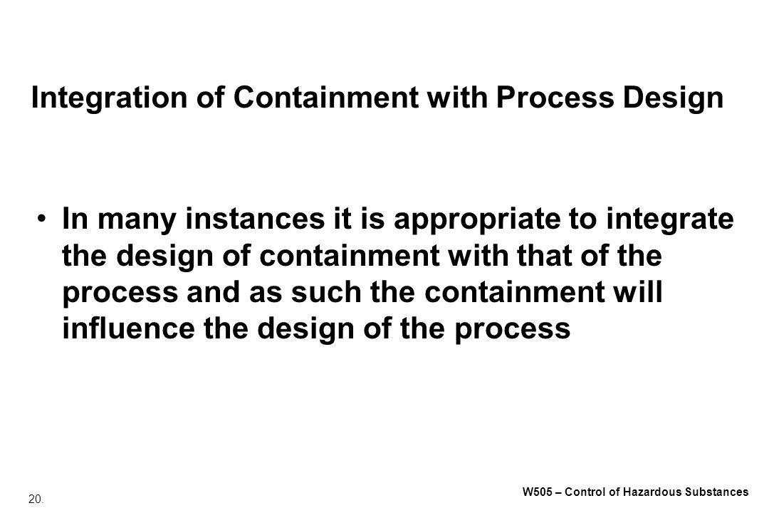 Integration of Containment with Process Design