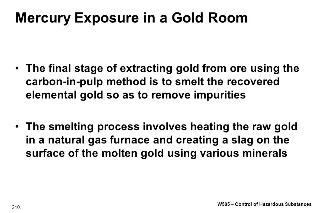 Mercury Exposure in a Gold Room