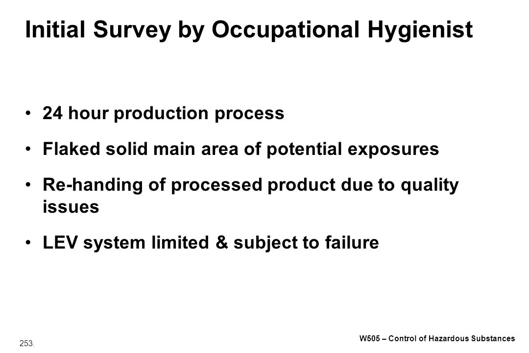 Initial Survey by Occupational Hygienist