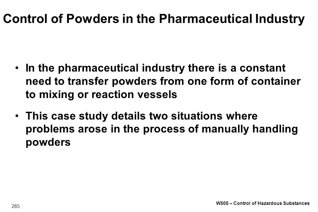 Control of Powders in the Pharmaceutical Industry