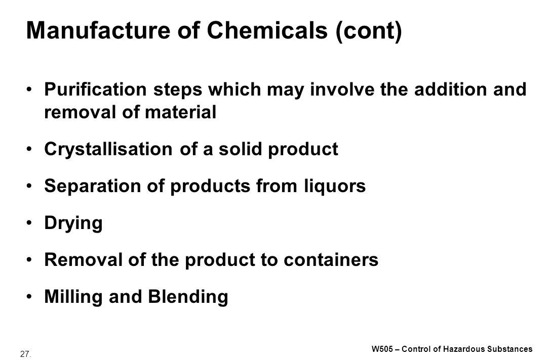 Manufacture of Chemicals (cont)