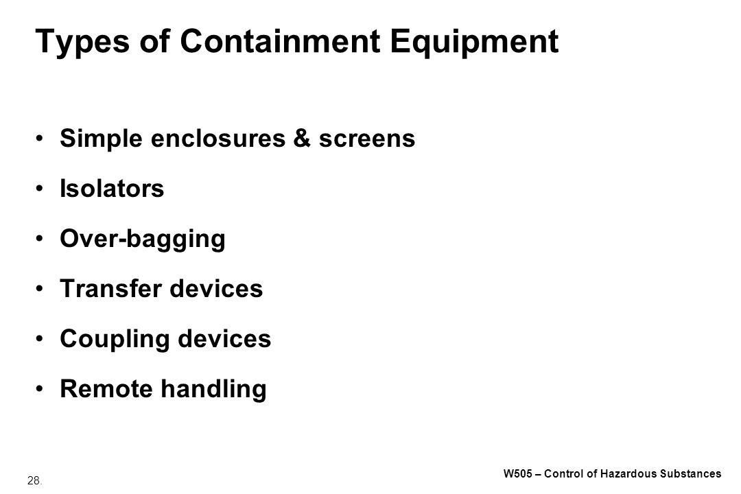 Types of Containment Equipment