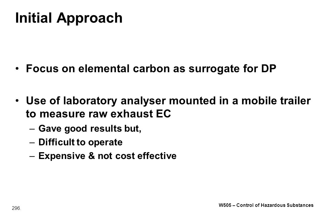 Initial Approach Focus on elemental carbon as surrogate for DP
