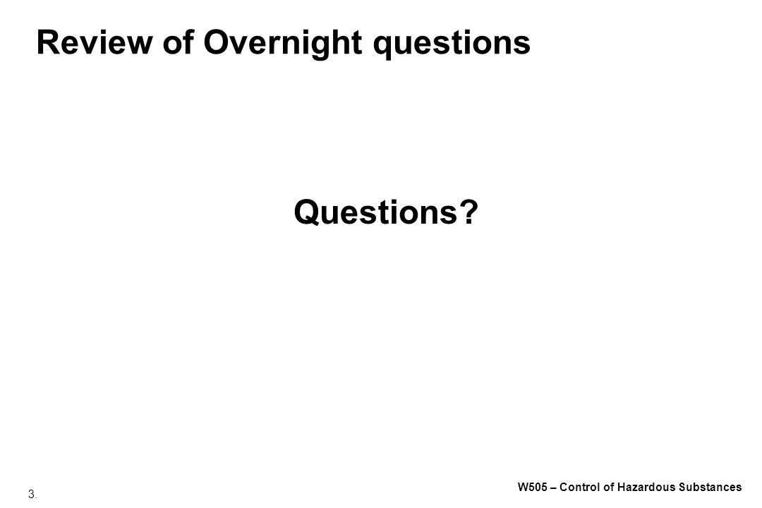 Review of Overnight questions