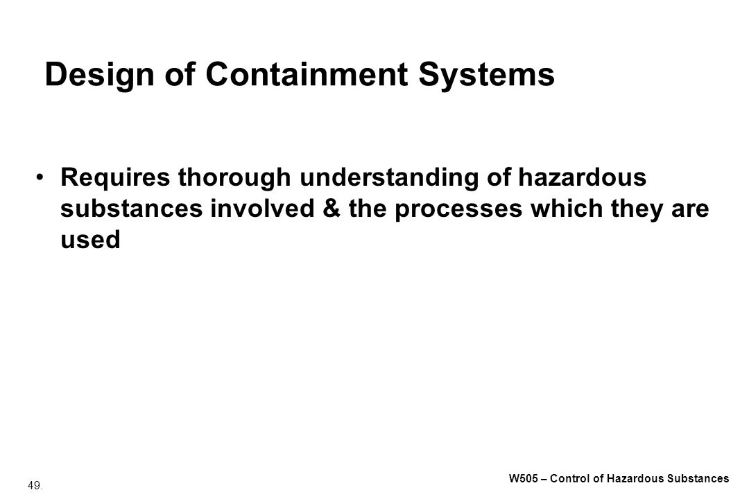 Design of Containment Systems