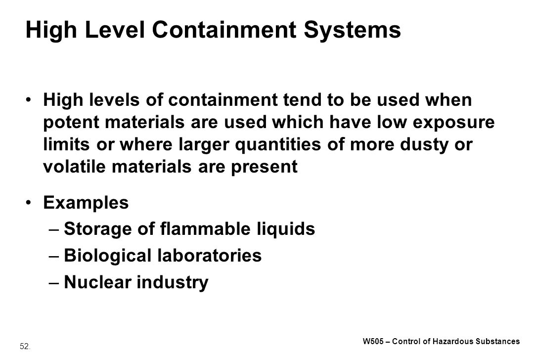 High Level Containment Systems