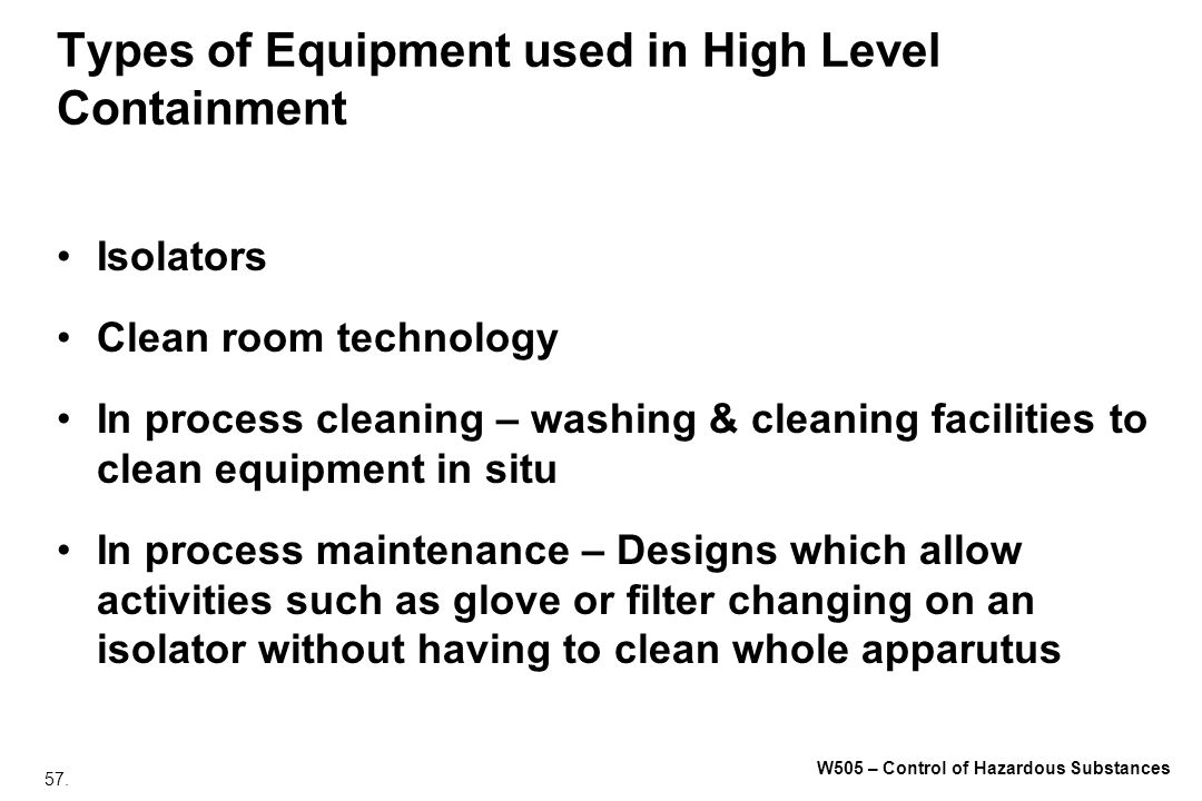 Types of Equipment used in High Level Containment