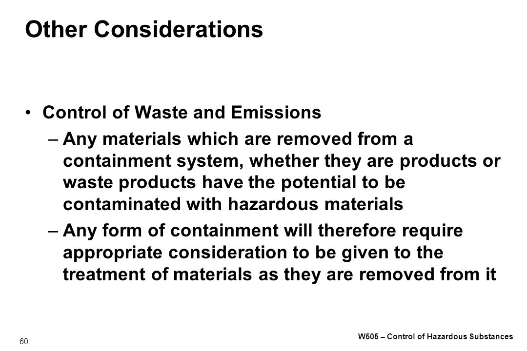 Other Considerations Control of Waste and Emissions