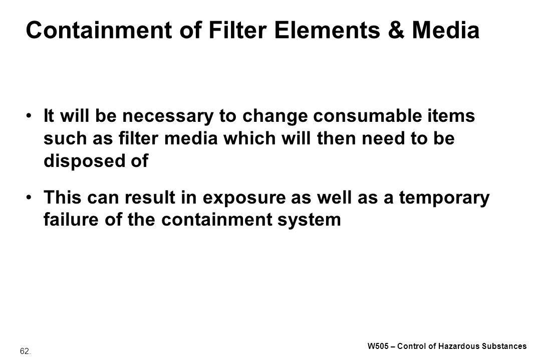 Containment of Filter Elements & Media