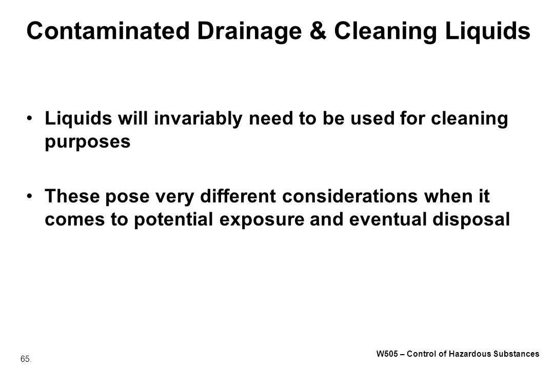 Contaminated Drainage & Cleaning Liquids