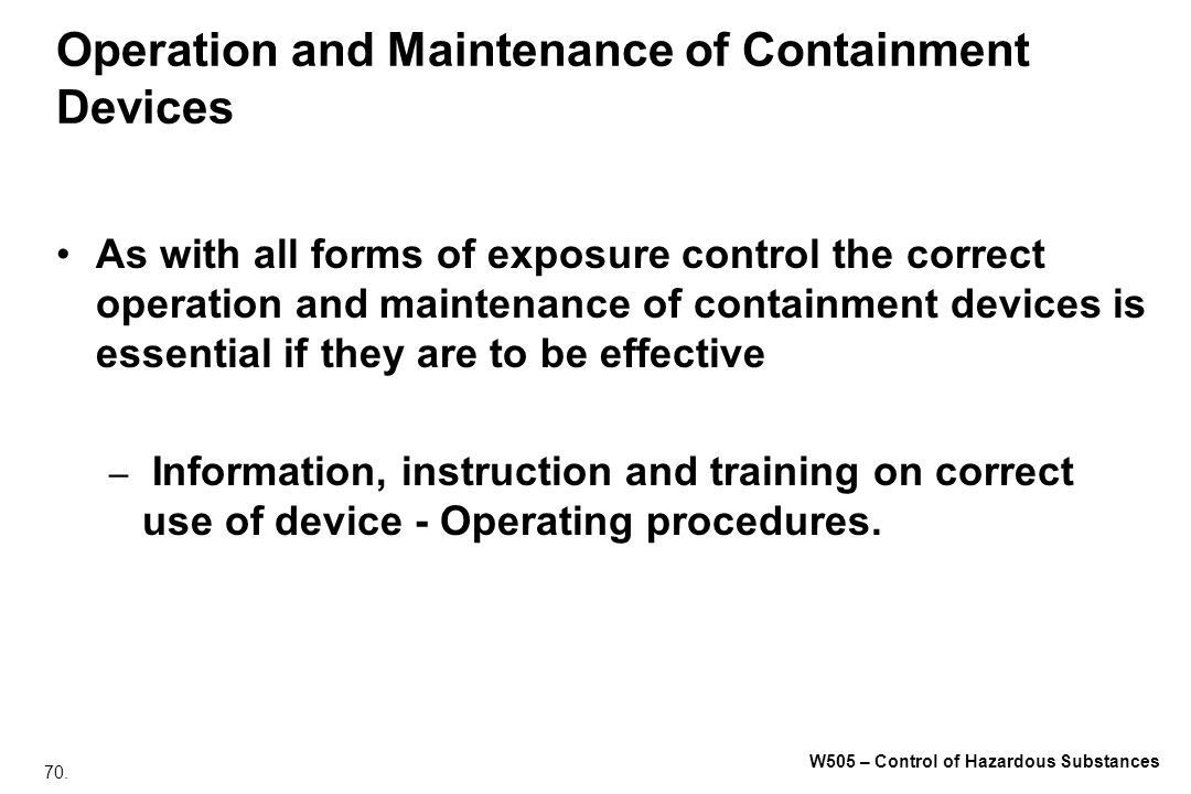 Operation and Maintenance of Containment Devices