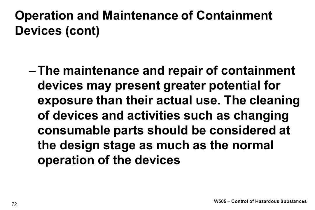 Operation and Maintenance of Containment Devices (cont)