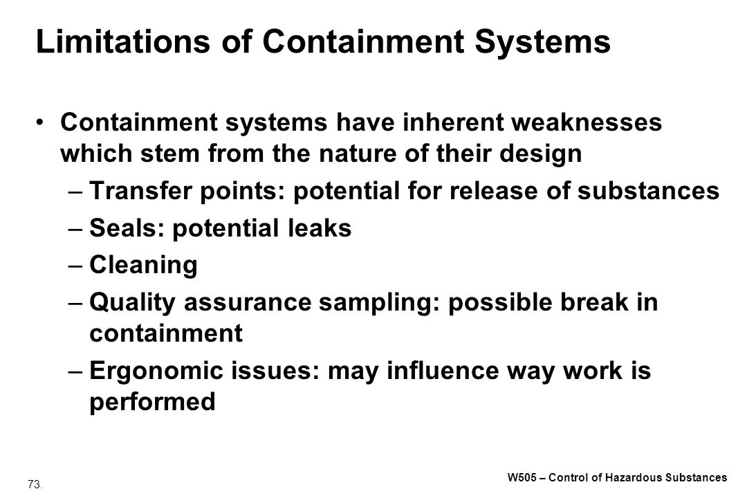 Limitations of Containment Systems