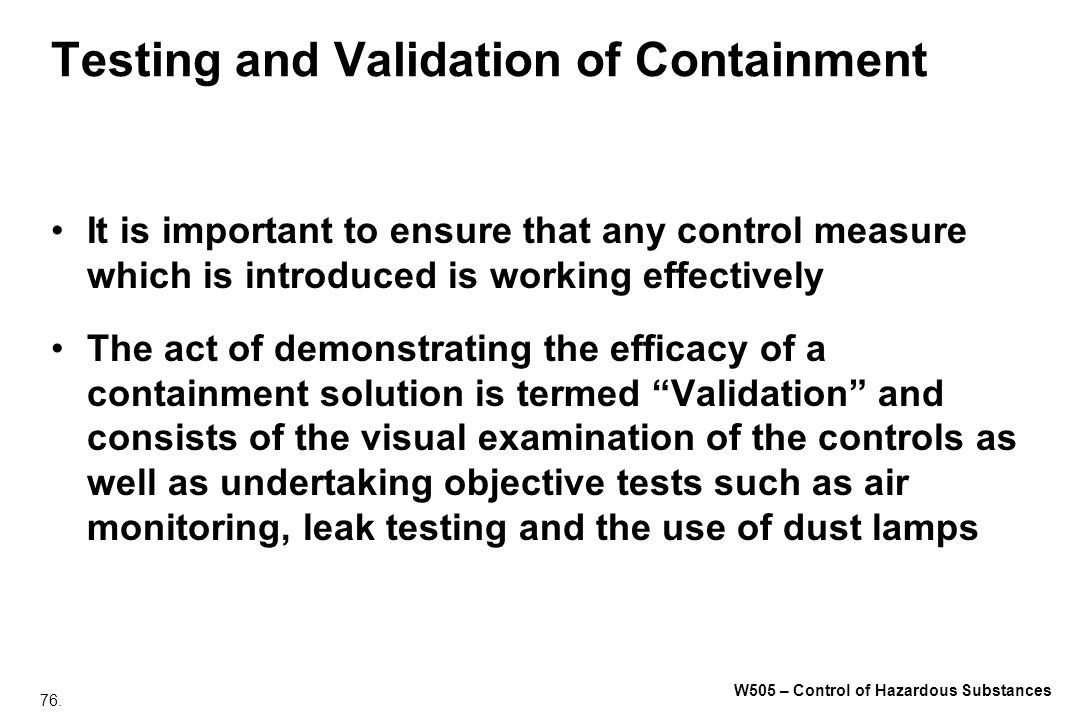 Testing and Validation of Containment