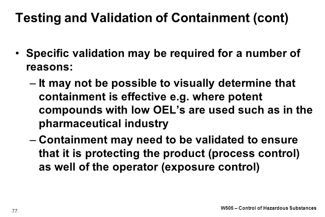 Testing and Validation of Containment (cont)