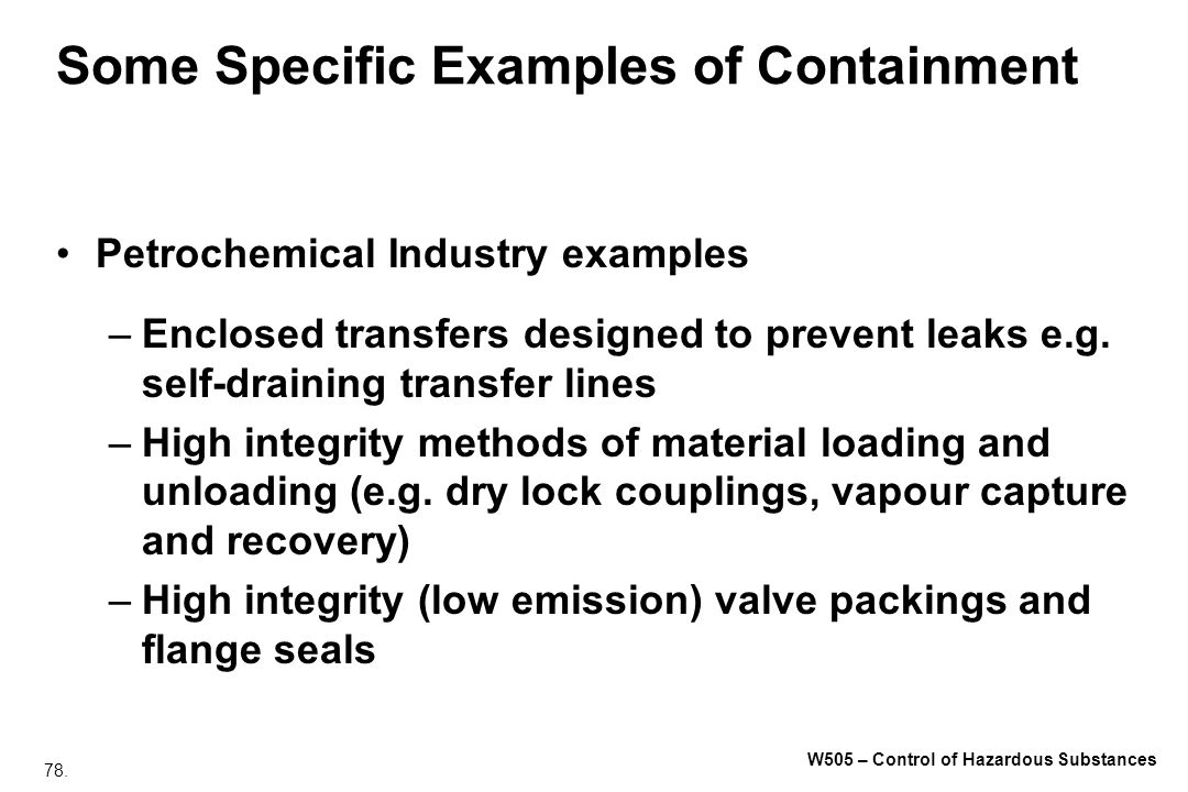Some Specific Examples of Containment
