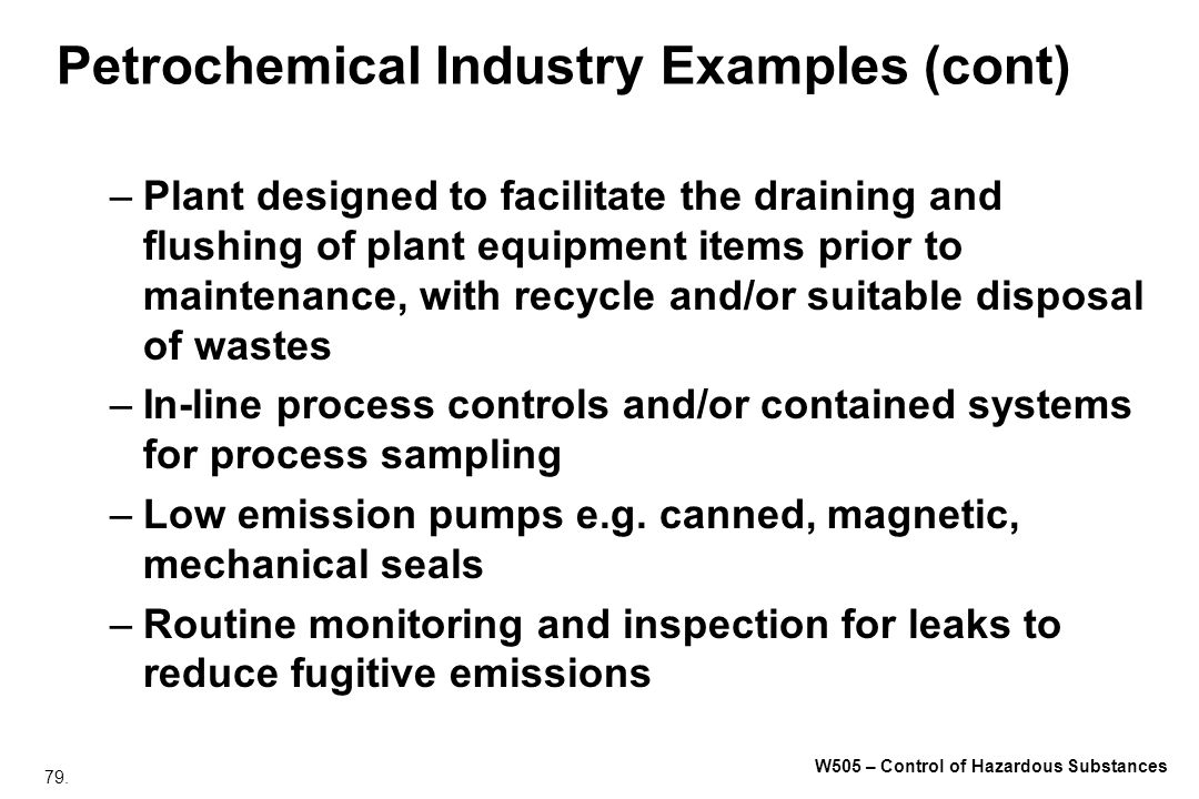 Petrochemical Industry Examples (cont)
