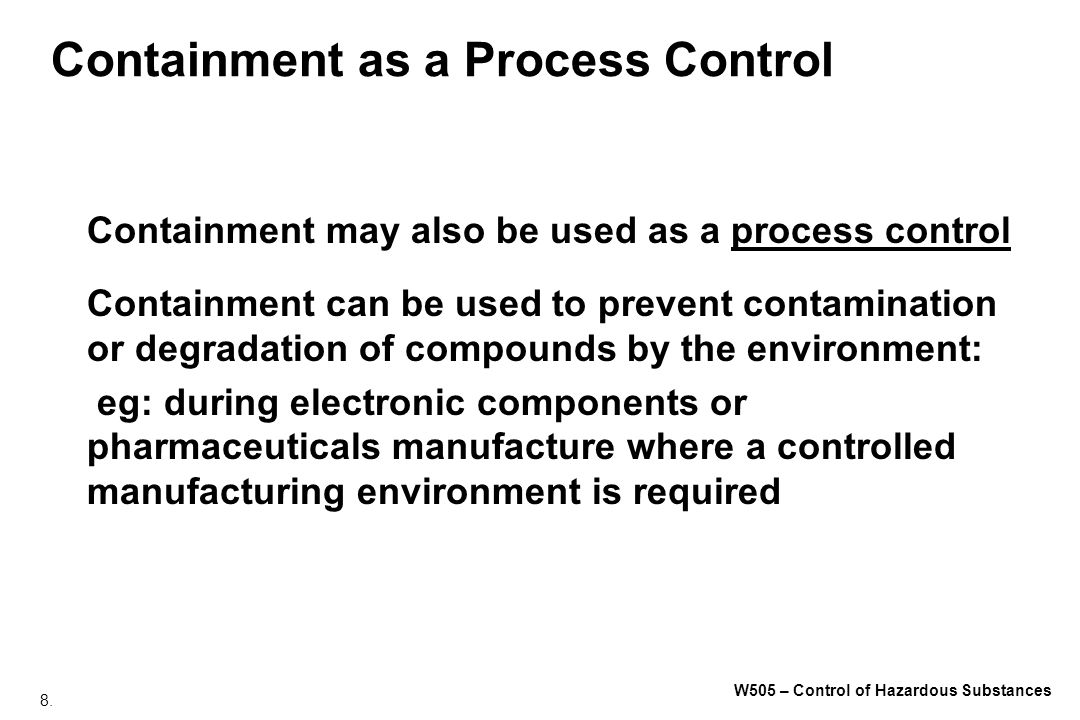 Containment as a Process Control