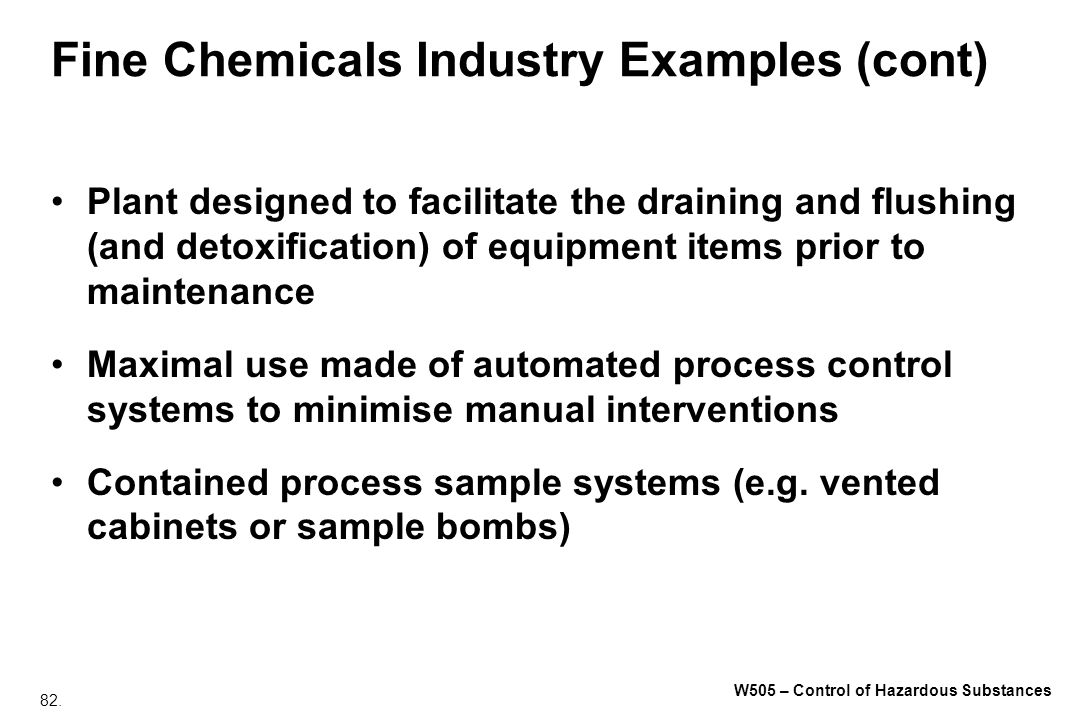 Fine Chemicals Industry Examples (cont)