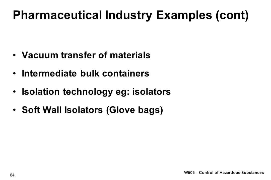 Pharmaceutical Industry Examples (cont)