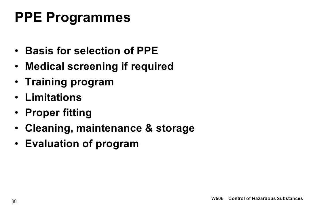 PPE Programmes Basis for selection of PPE
