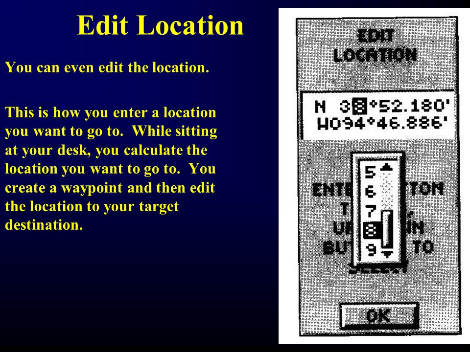 Edit Location You can even edit the location.