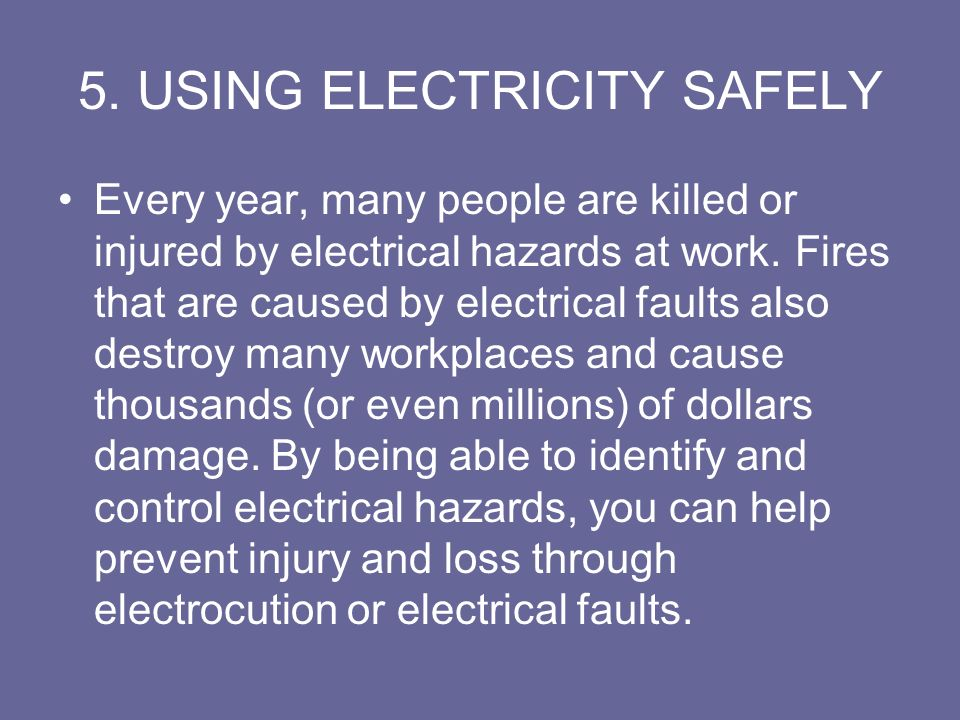 5. USING ELECTRICITY SAFELY