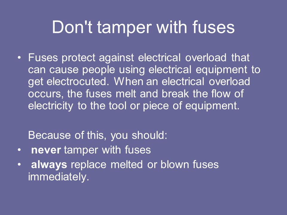 Don t tamper with fuses
