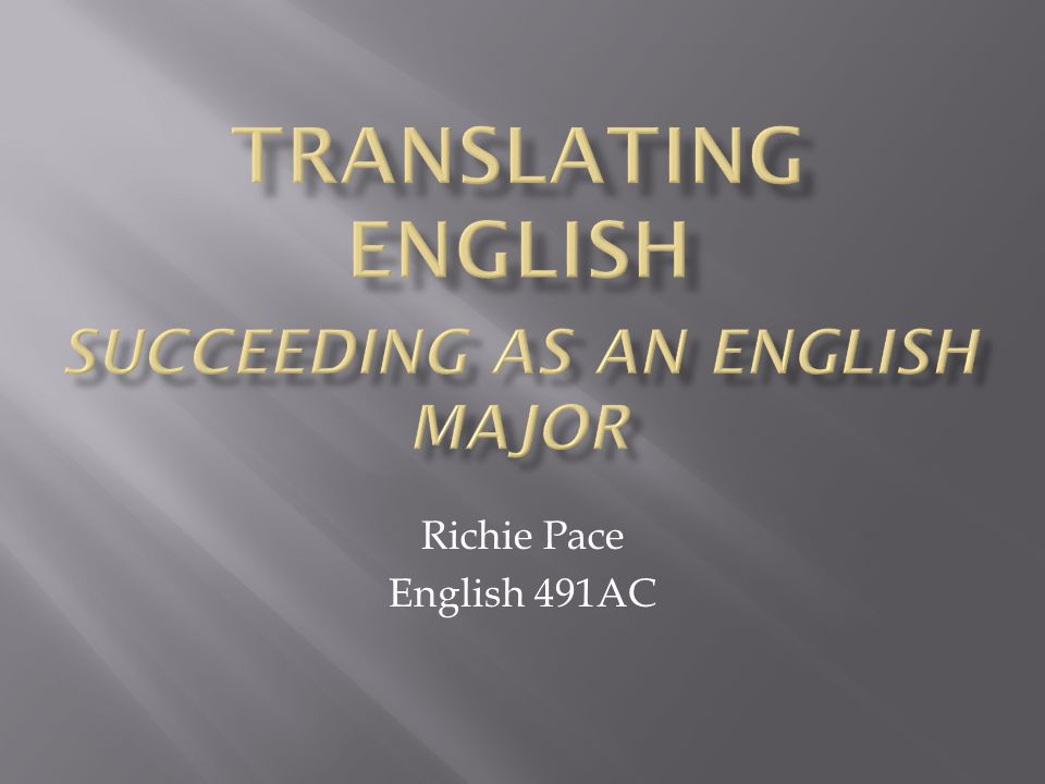 Translating English Succeeding As An English Major