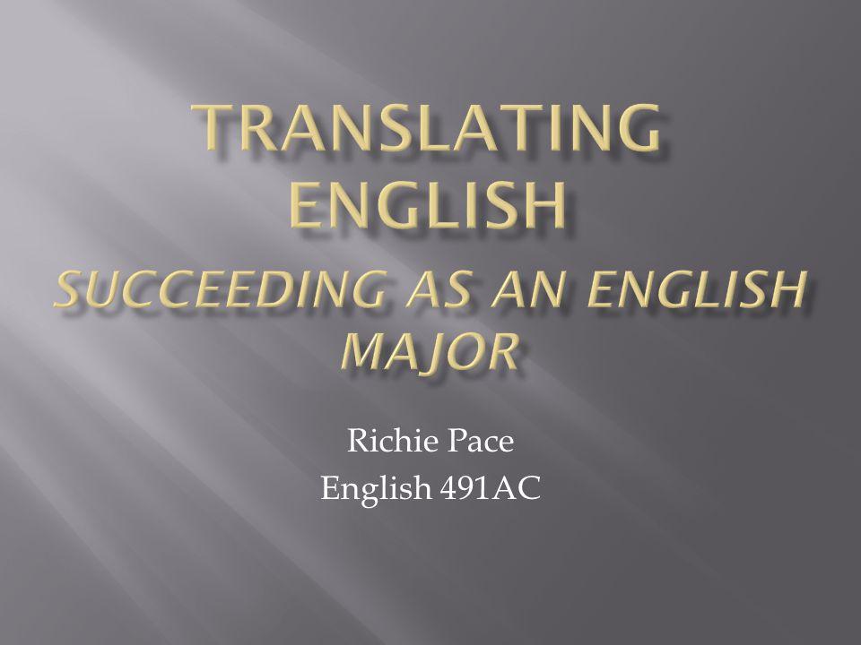 Translating English Succeeding As An English Major