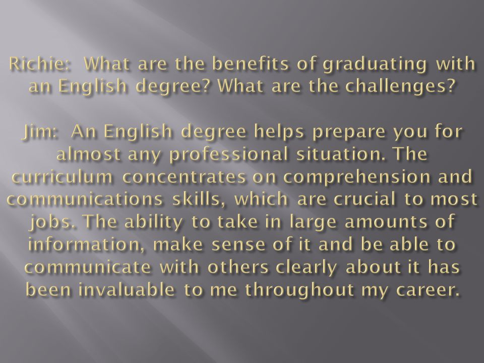 Richie: What are the benefits of graduating with an English degree