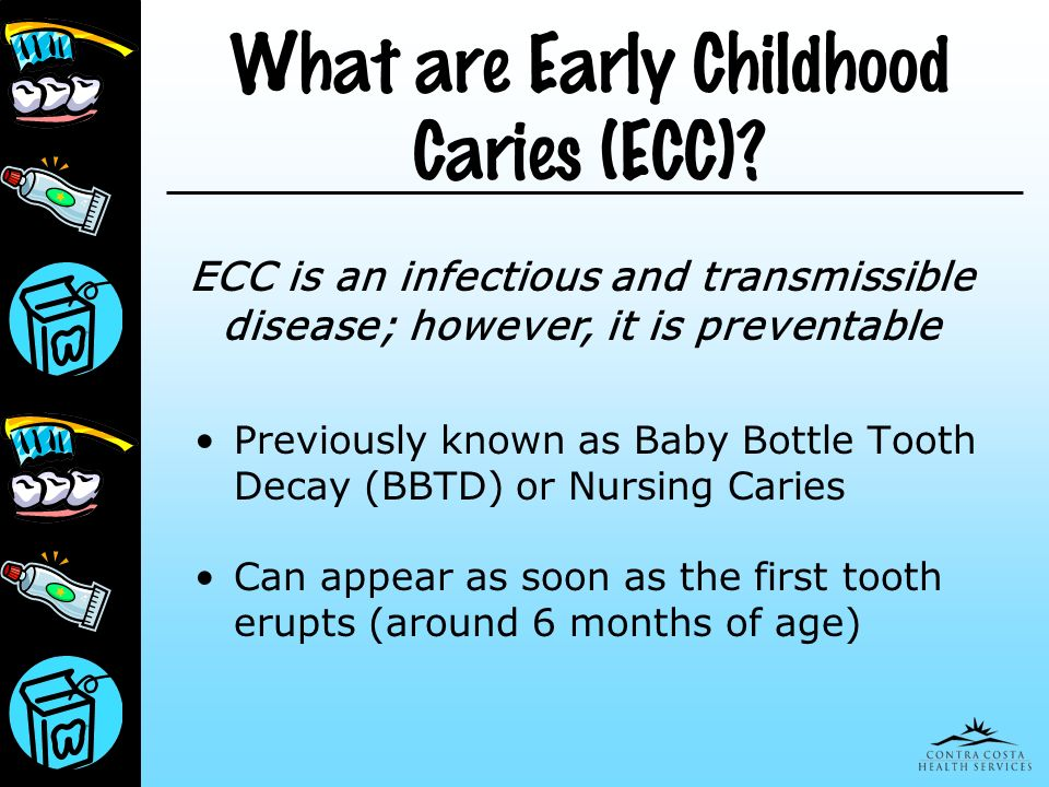 What are Early Childhood Caries (ECC)